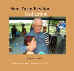 Sam Turin Pavilion Dedication book cover