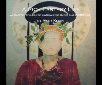 A Rich Fantasy Life book cover