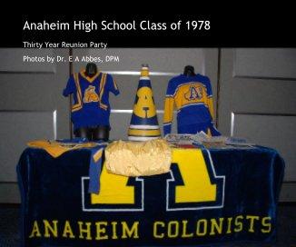 Anaheim High School Class of 1978 book cover