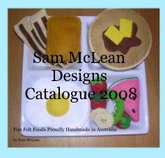 Sam McLean Designs Catalogue 2008 book cover