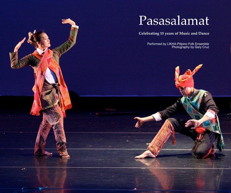 View Pasasalamat by Performed by LIKHA-Pilipino Folk Ensemble Photography by Gary Cruz