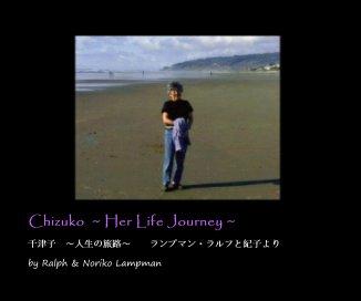 Chizuko ~ Her Life Journey ~ book cover