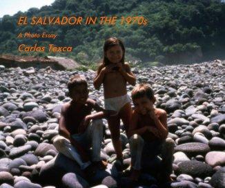 EL SALVADOR IN THE 1970s book cover