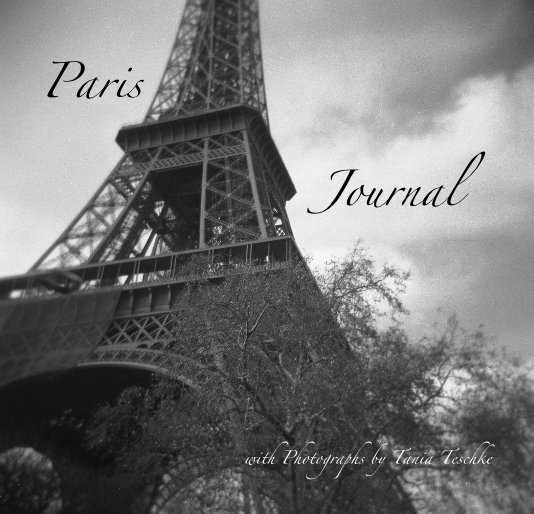 View Paris Journal (80 pages, black & white) by Tania Teschke