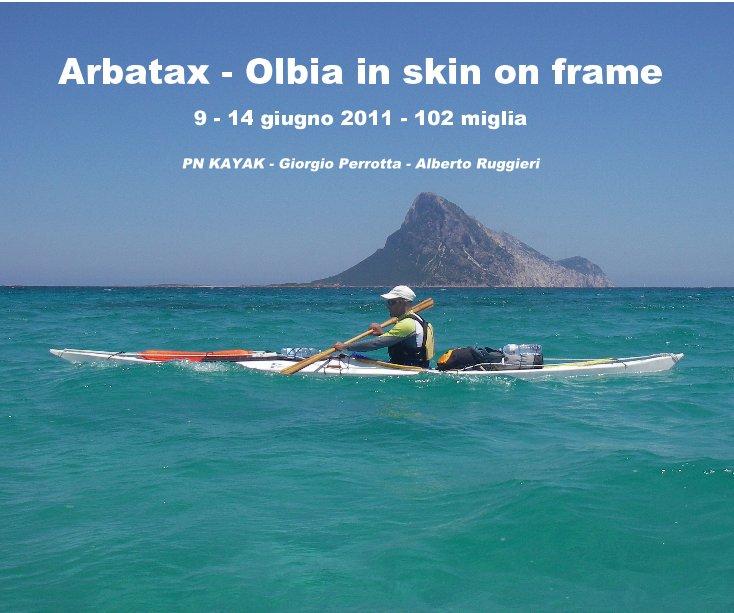 Visualizza Arbatax - Olbia in skin on frame di PN KAYAK - Giorgio Perrotta - Alberto Ruggieri (istruttori SOTTOCOSTA e maestri FICK)