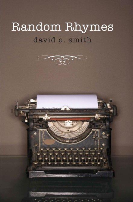 View Random Rhymes I by David O. Smith
