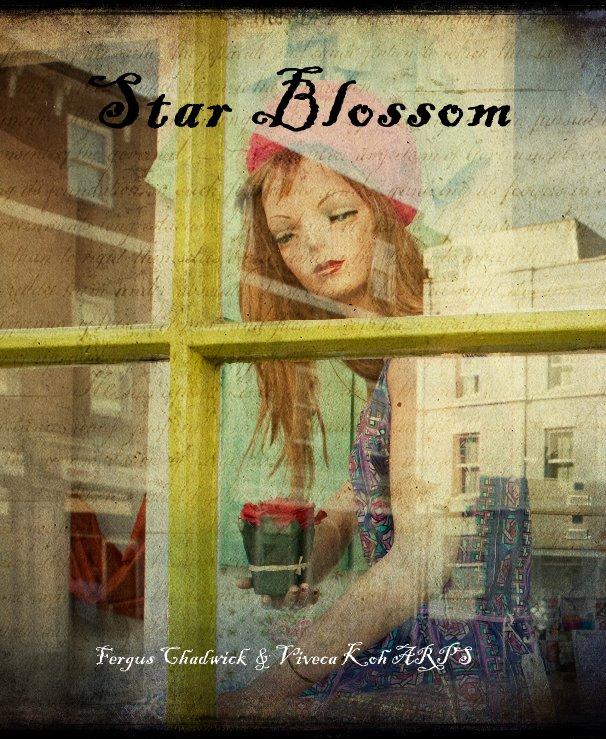 View Star Blossom by Fergus Chadwick, Viveca Koh