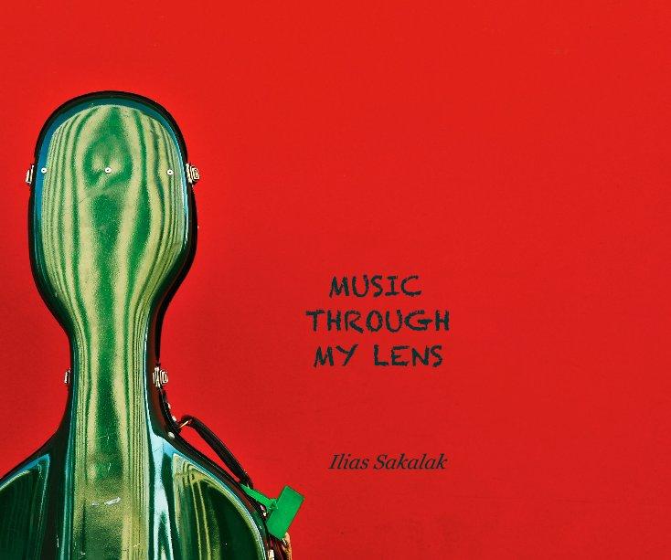 View MUSIC THROUGH MY LENS Ilias Sakalak by Ilias Sakalak