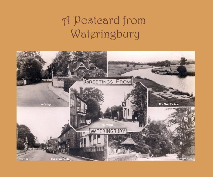 View A Postcard from Wateringbury by John Gilham