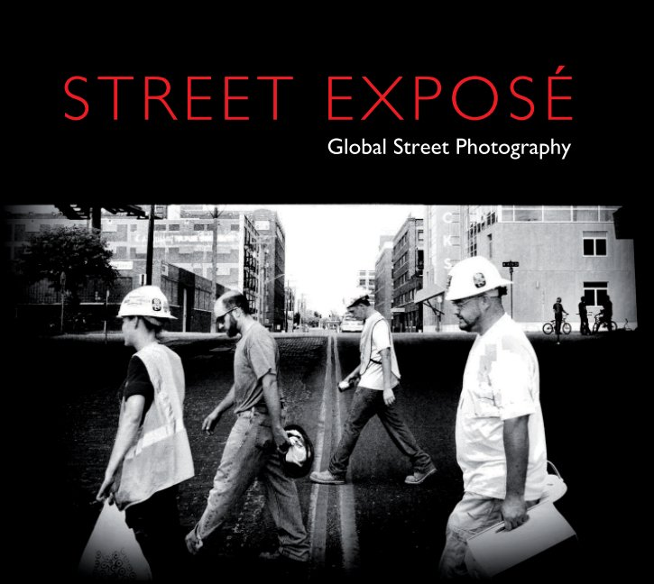 View Street Exposé by Street Exposé Group