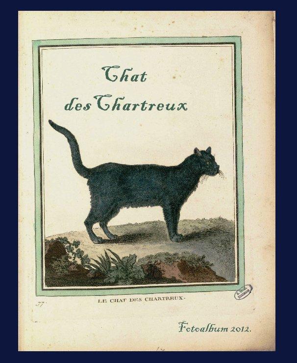 View Chat des Chartreux by Susan Benkő