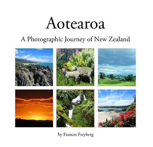 View Aotearoa by Frances Freyberg
