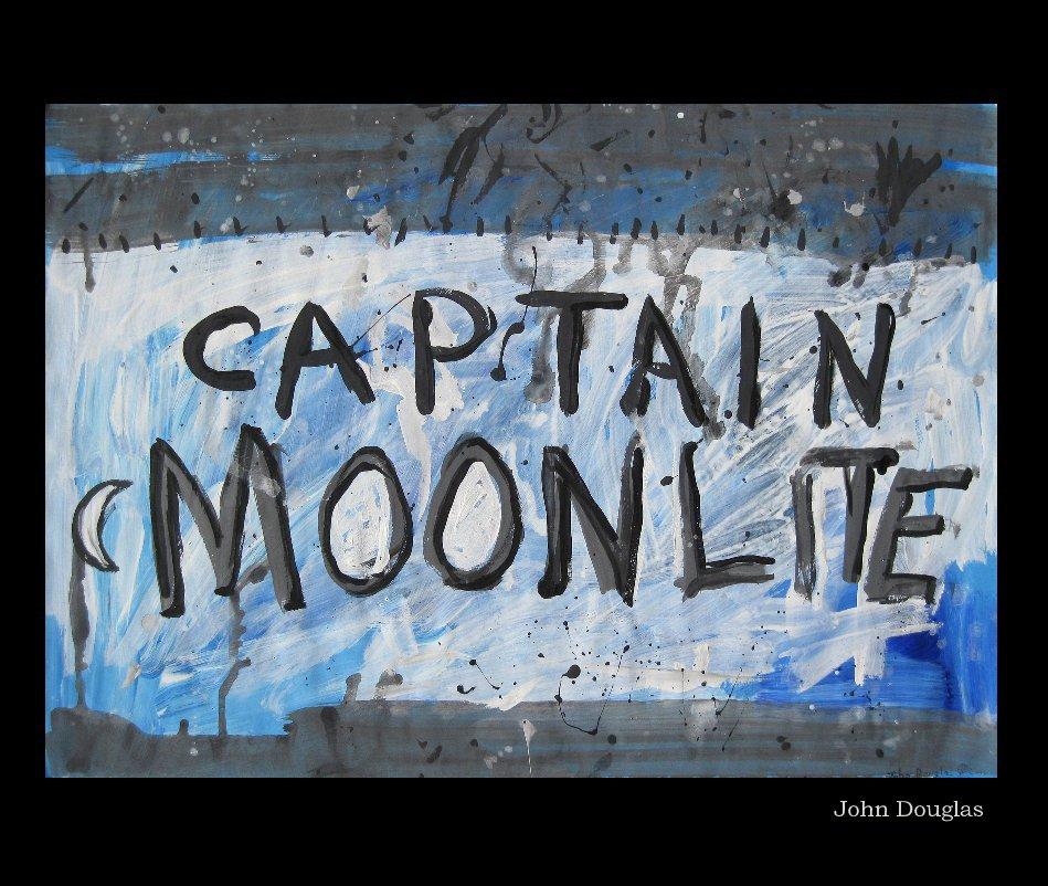 View Captain Moonlite by John Douglas