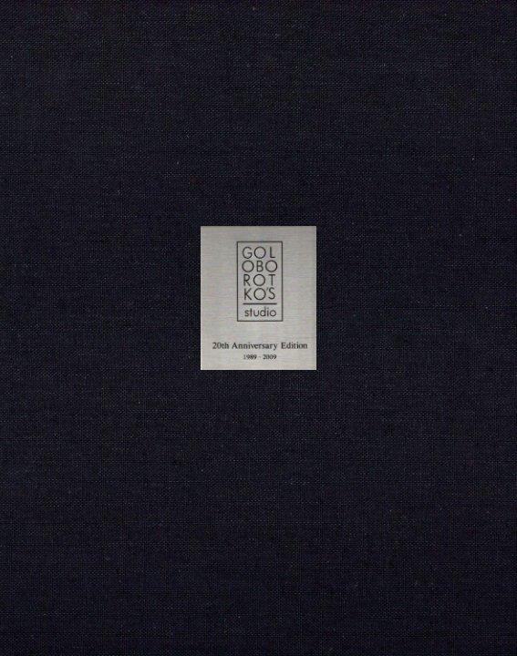 View Goloborotko's Studio 20th Anniversary Edition by Sheila Goloborotko
