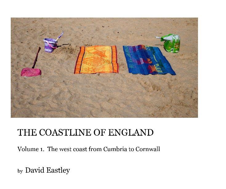 View THE COASTLINE OF ENGLAND by David Eastley