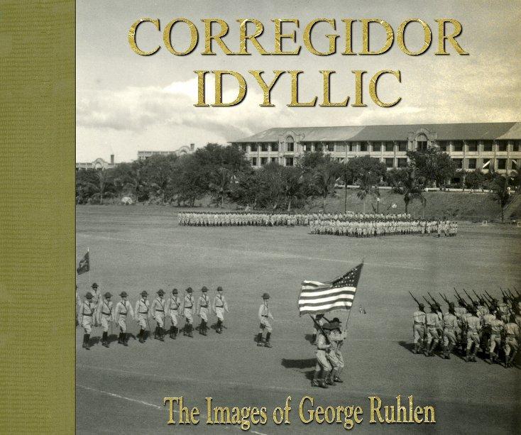 View Corregidor Idyllic by Editor: Paul F. Whitman