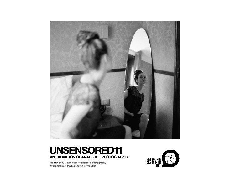 View UNSENSORED11 by MSMInc