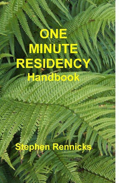 View One Minute Residency Handbook by Stephen Rennicks