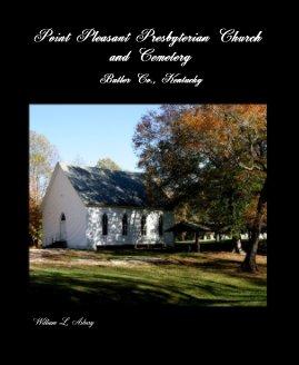 Point Pleasant Presbyterian Church and Cemetery book cover