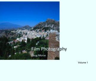 Film Photography                                                                        Volume 1