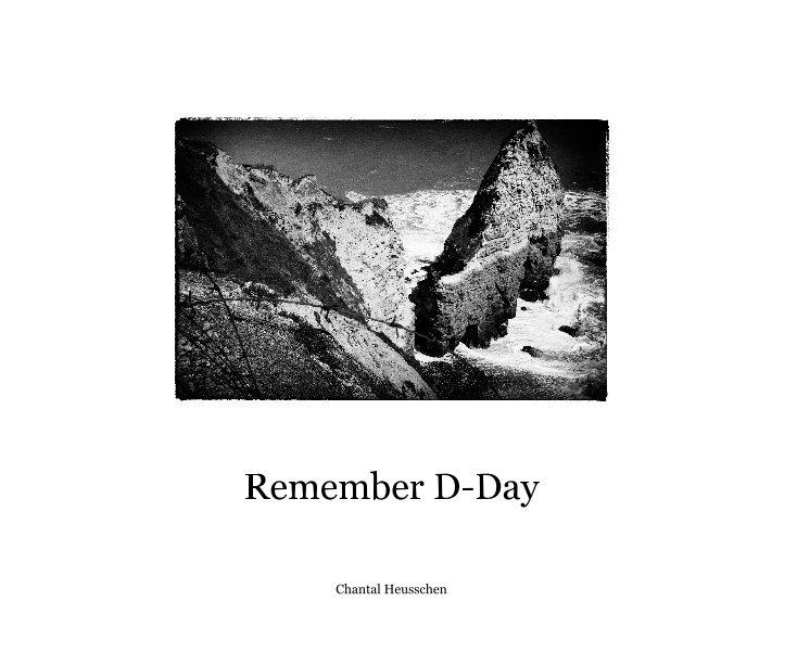 Bekijk Remember D-Day op Chantal Heusschen