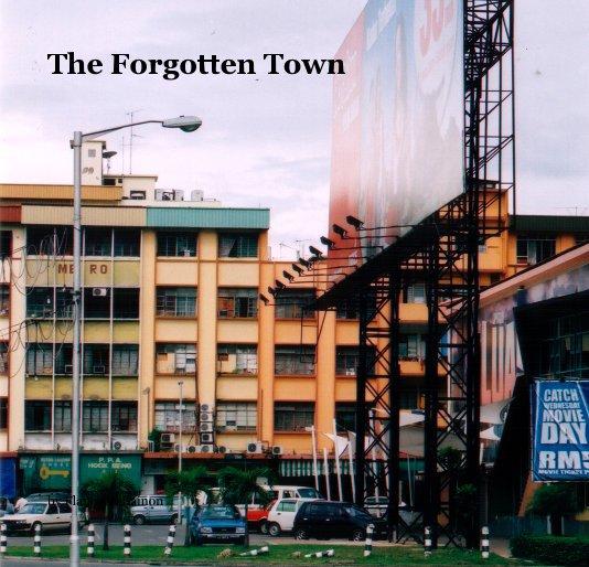 View The Forgotten Town by Flanegan Bainon