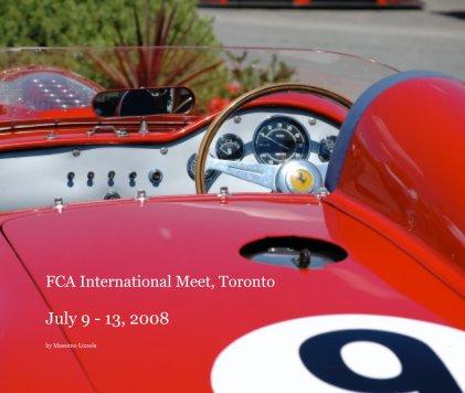 FCA International Meet, Toronto July 9 - 13, 2008 book cover