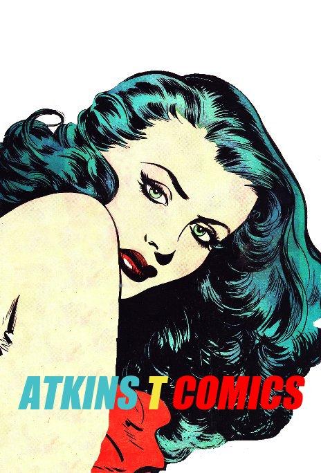 View T COMICS by Tim Atkins