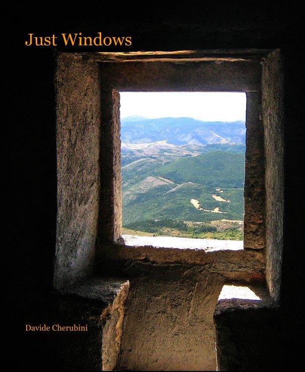View Just Windows by Davide Cherubini