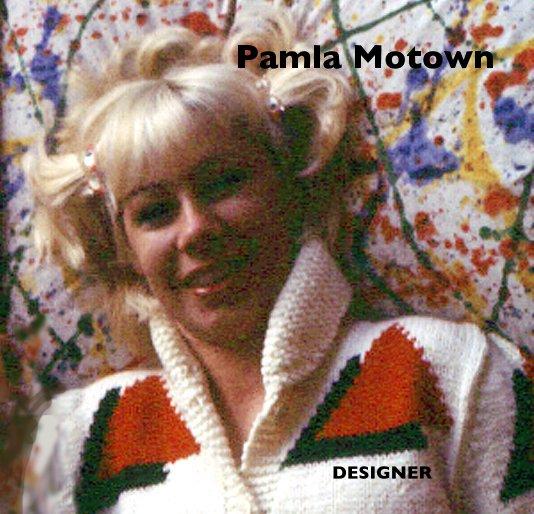 Ver Pamla Motown por Pamla Motown