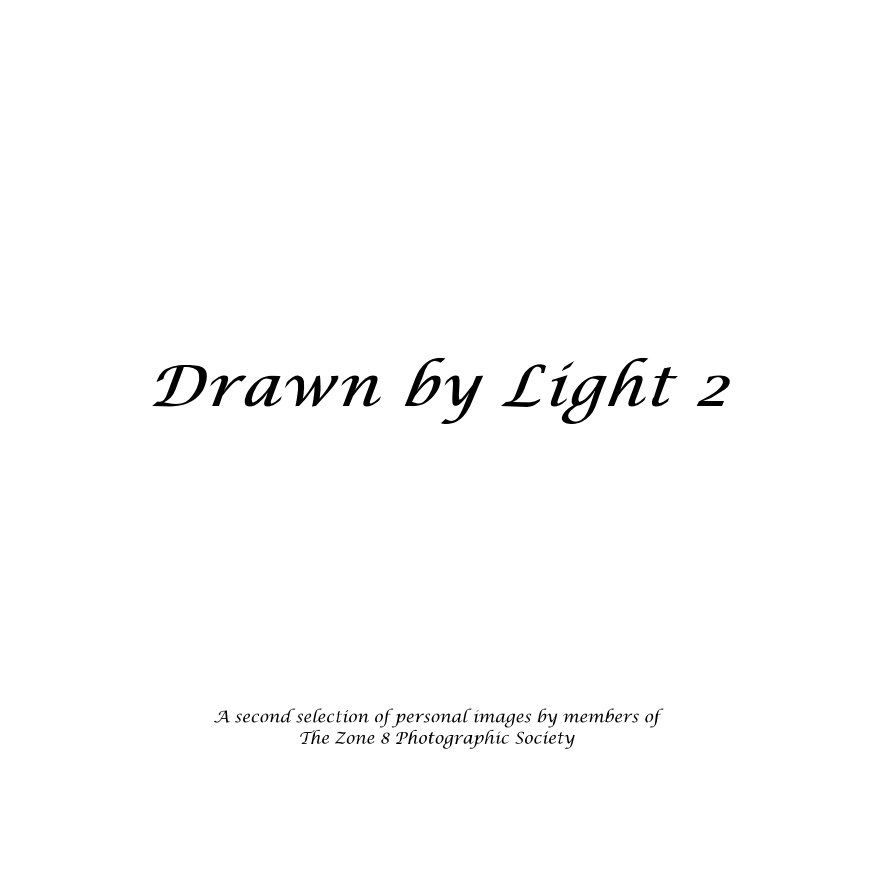 View Drawn by Light 2 by zone8