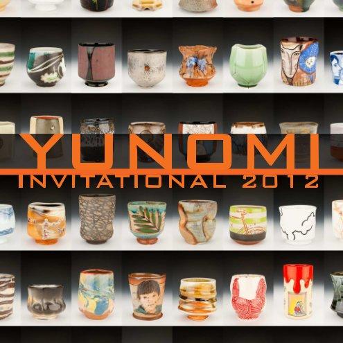 View Yunomi Invitational 2012 - Soft Cover by AKAR Design