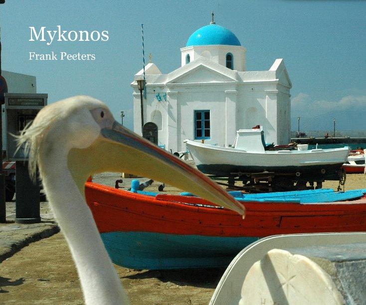 View Mykonos by Frank Peeters