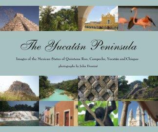 The Yucatan Peninsula book cover