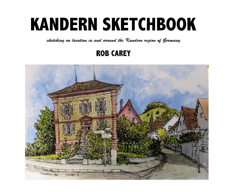 View KANDERN SKETCHBOOK by ROB CAREY