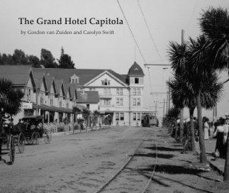 The Grand Hotel Capitola book cover