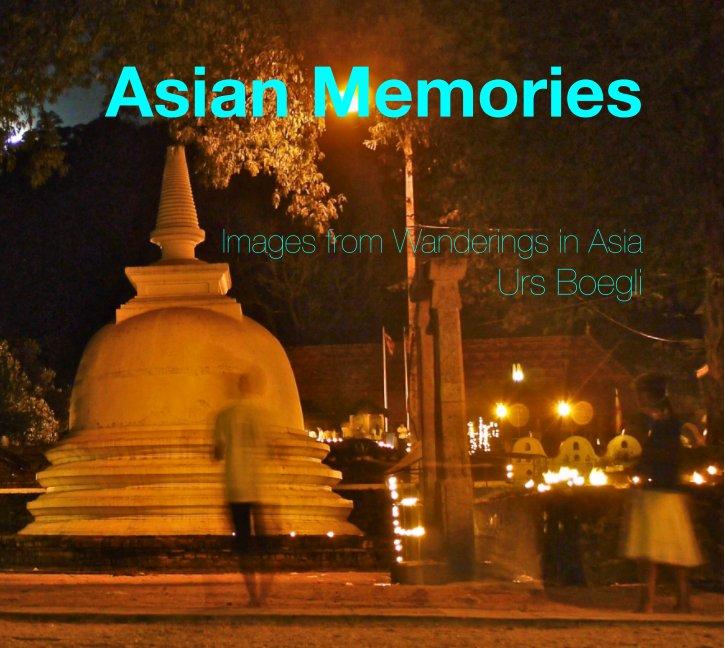 View Asian Memories by Urs Boegli