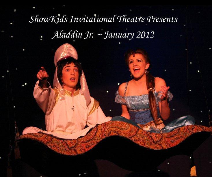 View ShowKids Invitational Theatre Presents by Dave Dabour Aladdin Cast  Saturday Eve