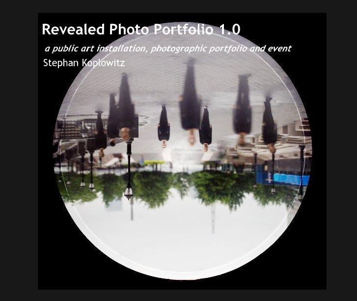 View Revealed Photo Portfolio 1.0 by Stephan Koplowitz