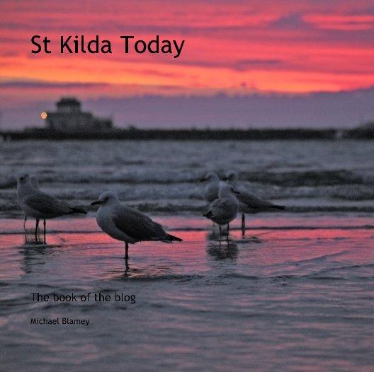 View St Kilda Today by Michael Blamey
