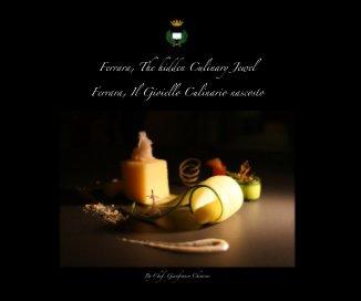 Ferrara, The Hidden Culinary Jewel 1. book cover