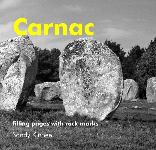 View Carnac by Sandy Kinnee