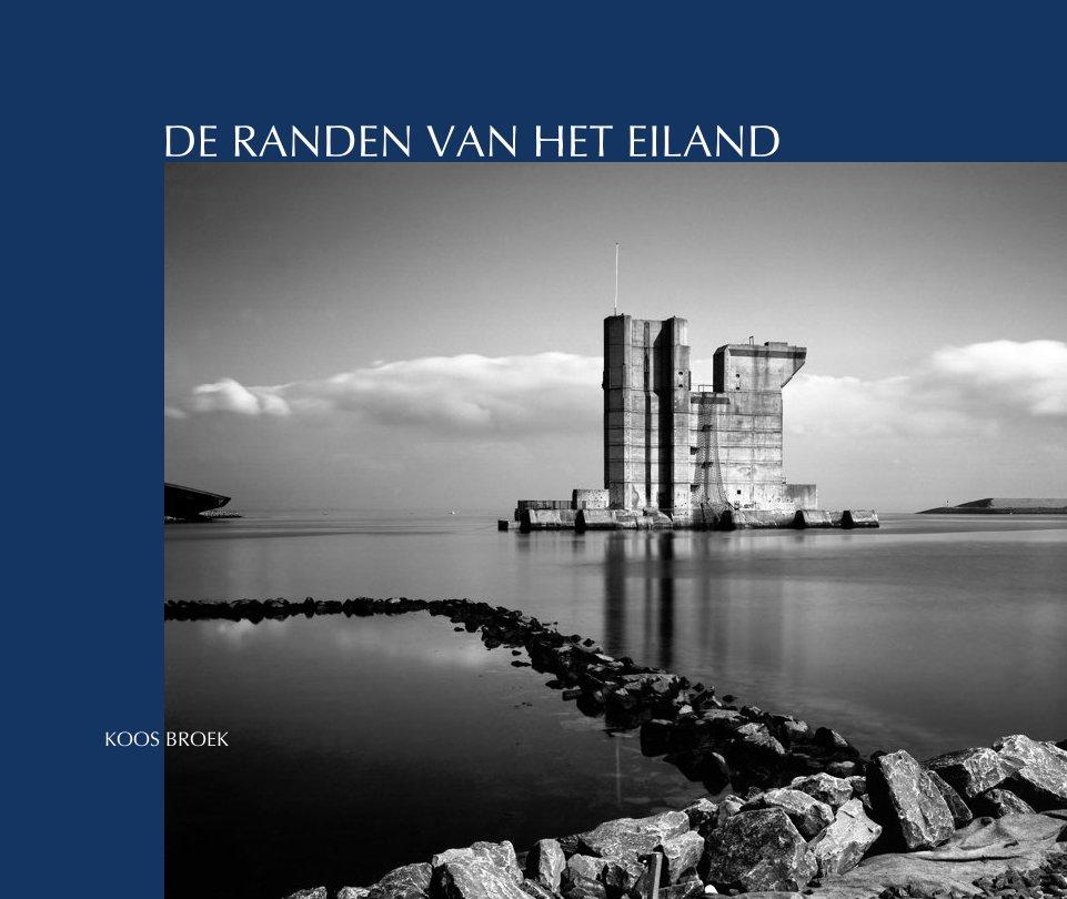 View De randen van het eiland by Koos Broek