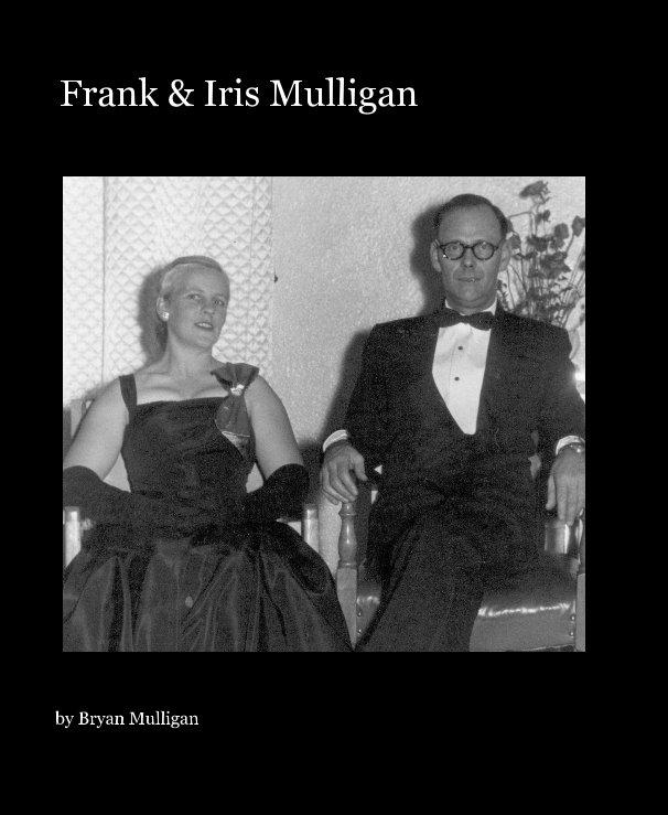 View Frank & Iris Mulligan by Bryan Mulligan