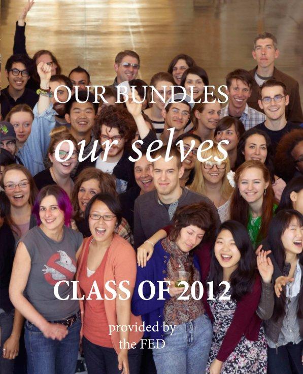 View Our Bundles Our Selves by Feminist Economics Department
