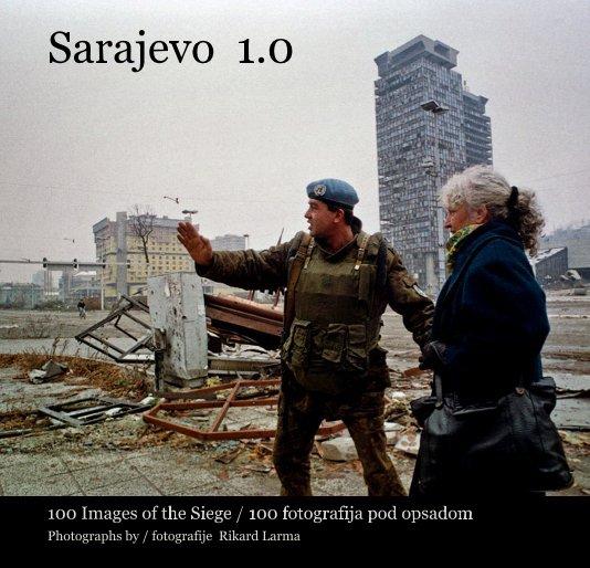 Bekijk Sarajevo 1.0 op Rikard Larma