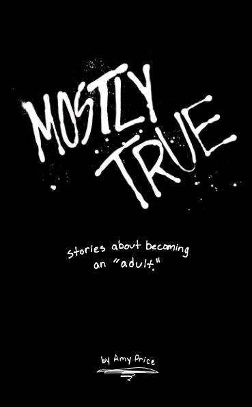 View Mostly True by Amy Price
