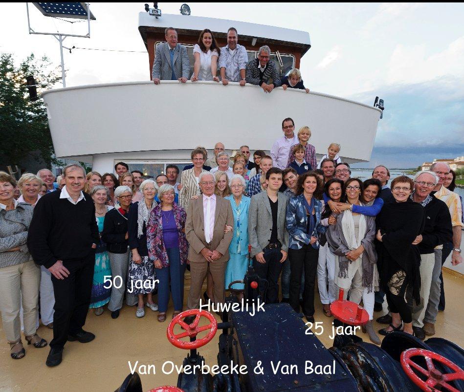 Bekijk 50 jaar Huwelijk 25 jaar op Van Overbeeke & Van Baal
