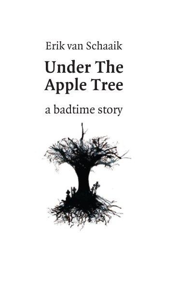 View Under The Apple Tree by Erik van Schaaik