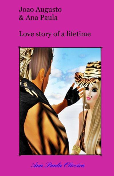 View Joao Augusto and Ana Paula Love story of a lifetime by Ana Paula Oliveira